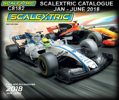 SCALEXTRIC CATALOGUE C8182 - 2018 Jan - Jun 59th Edition