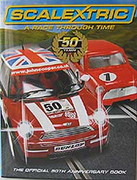 SCALEXTRIC 'A Race Through Time' - 50 Year Anniversary Book