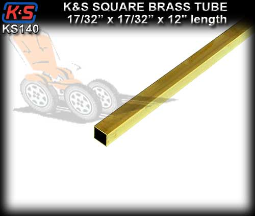"KS140 - Brass Tube 17/32"" x 17/32"" x 12"" length"