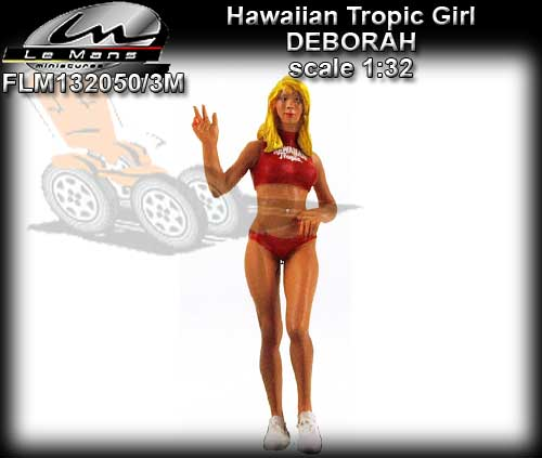LE MANS MINIATURES FLM132050/3M - Hawaiian Tropic Girl - Deborah