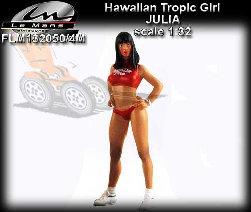LE MANS MINIATURES FLM132050/4M - Hawaiian Tropic Girl - Julia