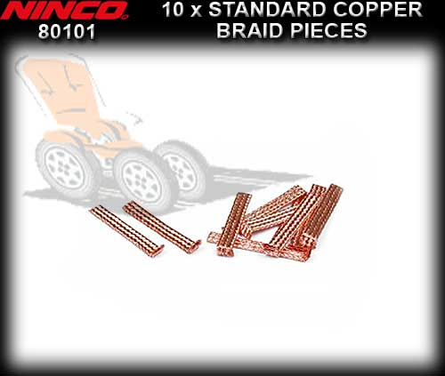 NINCO BRAID 80101 - 10 pieces Standard Copper Braid