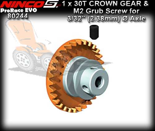 NINCO CROWN GEAR 80244 - 30T Inline gear for 3/32dia Axle