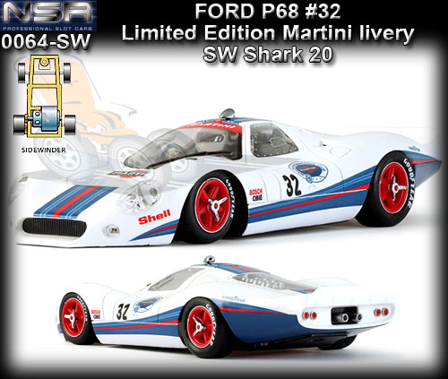 NSR 0064SW - Ford P68 - Limited Martini livery #32