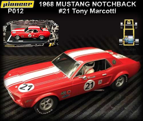 PIONEER P012 - 1968 Mustang Notchback #21 - Tony Marcotti