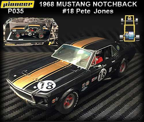 PIONEER P035 - 1968 Mustang Notchback #18 - Pete Jones