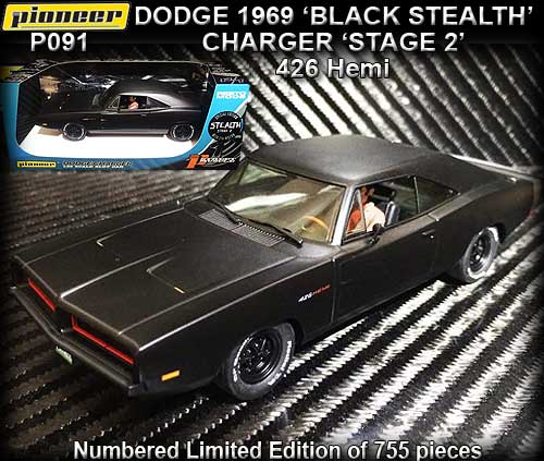 PIONEER P091 - 1969 Dodge Charger 'BLACK STEALTH' Stage 2