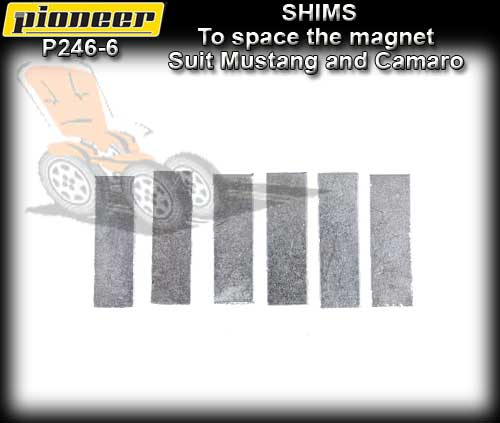 PIONEER MAGNET P246-6 - 6 x Shims to suit Pioneer Bar Magnet
