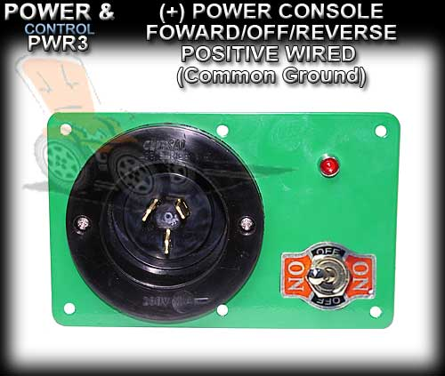 POWER CONSOLE PWR3- Positive wired (+) Foward/Off/Revese Switch