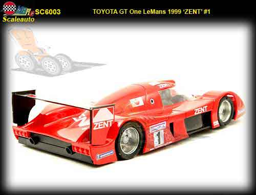 SCALEAUTO SC6003 - Toyota GT ONE #1 LeMans 1999 ZENT