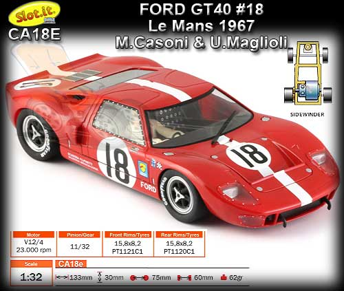 SLOT.IT CA18E - Ford GT40 - Le Mans 1967 #18