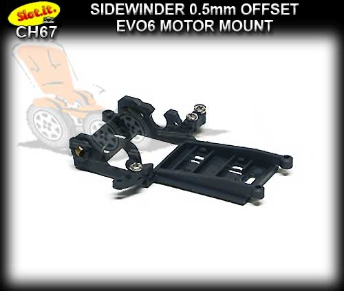 SLOT.IT MOTOR MOUNT CH67 - Sidewinder - 0.5mm offset - EVO6