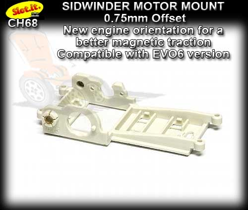SLOT.IT MOTOR MOUNT CH68 - Sidewinder Motor Mount 0.75 mm offset