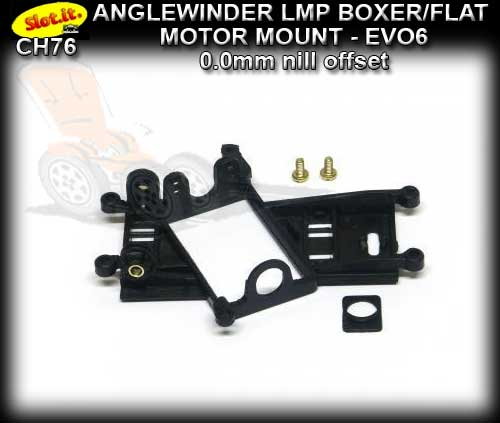 SLOT.IT MOTOR MOUNT CH76 - Anglewinder LMP - 0.0mm offset EVO6