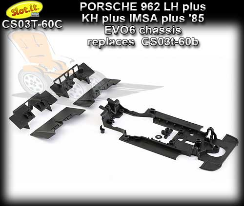 SLOT.IT CHASSIS CS03T-60C - Porsche 962 EVO6 Chassis