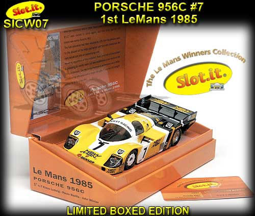 SLOT.IT CW07 - Porsche 956C #7 Newman 1st LeMans'85 - Ltd Ed