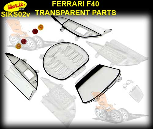 SLOT.IT BODY PARTS KS02V - FERRARI F40 Transparent Parts