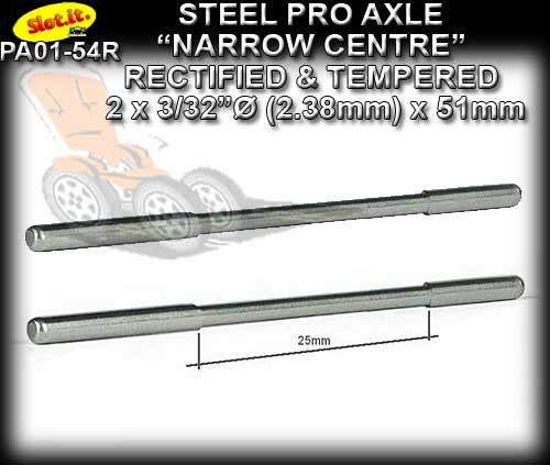 SLOT.IT AXLE PA01-54R - Axle 54mm 3/3 2.38mm narrow centre