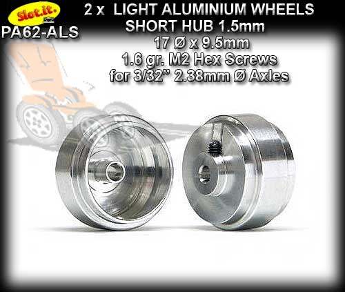 SLOT.IT WHEELS PA62-ALS - 1.6gr. Aluminum 17 x 9.5 mm Short Hub