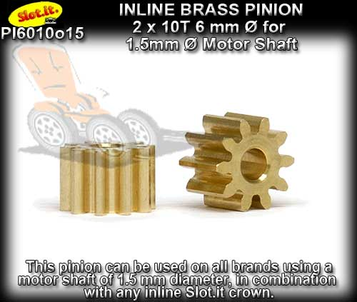 SLOT.IT GEARS PI6010o15 - 10T Inline Brass Pinion (6.0mm dia.)