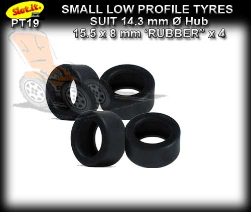 SLOT.IT TYRES PT19 - Rubber Small Low Profile slick 15.5 x 8mm
