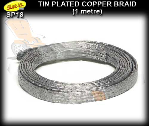 SLOT.IT BRAID SP18 - Tin Plated Copper Braid - 1 metre roll