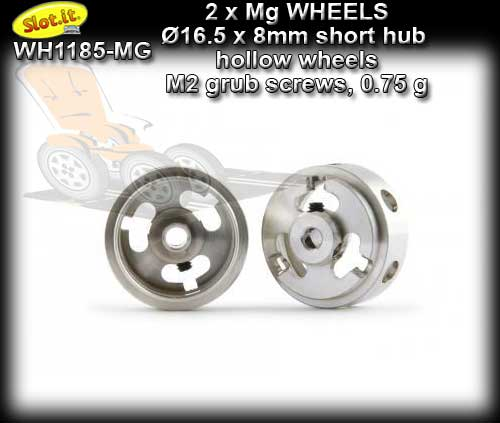 SLOT.IT WHEELS WH1185-MG - 0.75gr. Magnesium16.5 x 8mm Short Hub