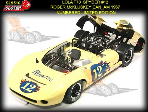 SLOTER SL9516 - Lola T70 Spyder #12 Limited Edition