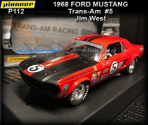 PIONEER P112 - Ford Mustang Notchback 1968 - #5 Jim West